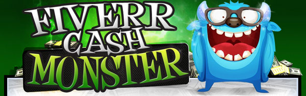 fiverr Cash Monster Videos