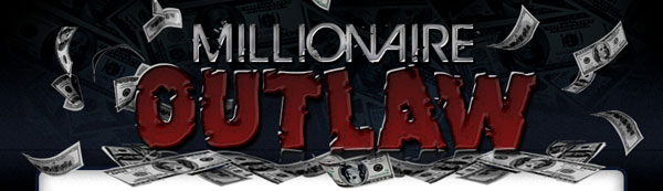 millionaire outlaw videos