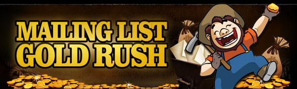 Mailing List Gold Rush Videos