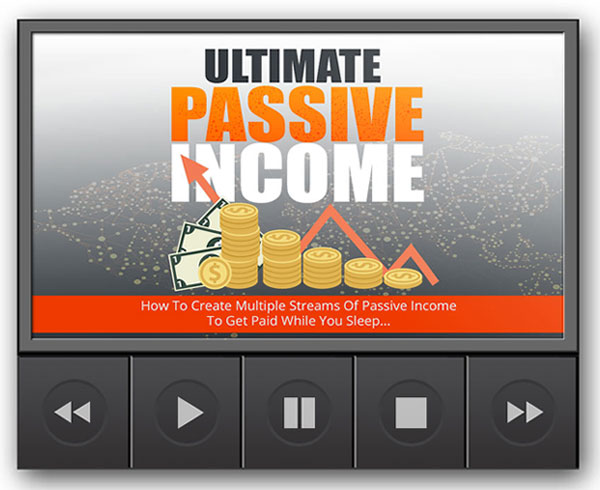 ultimate passive income videos